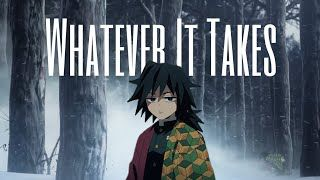 Giyuu Tomioka Demon Slayer Amv Whatever It Takes Slayer Demon Anime