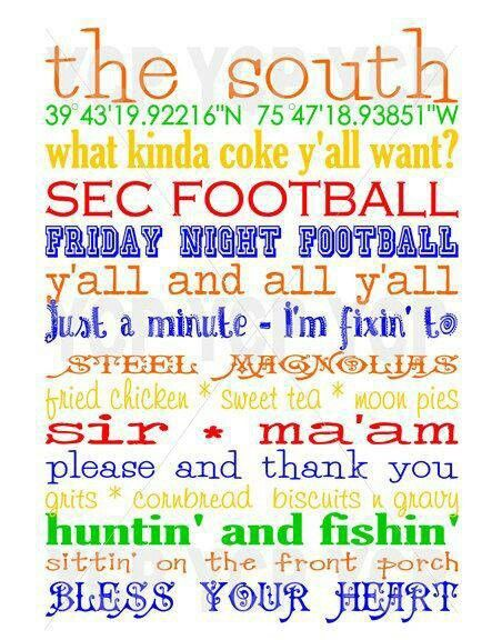Proud to be Southern born & bred!!!