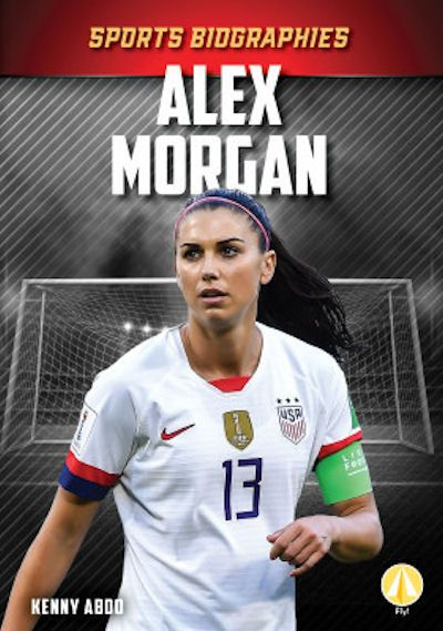Alex Morgan 21 In 2020 Alex Morgan Alex Nonfiction Books