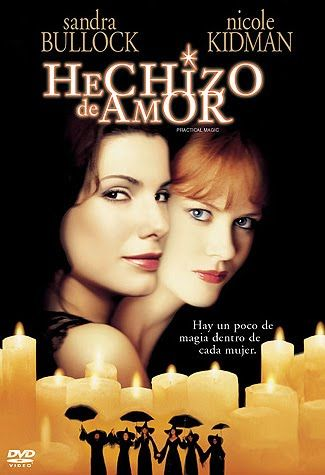 Hechizo De Amor Pelicula Resena Practical Magic Movies Worth Watching Love Movie