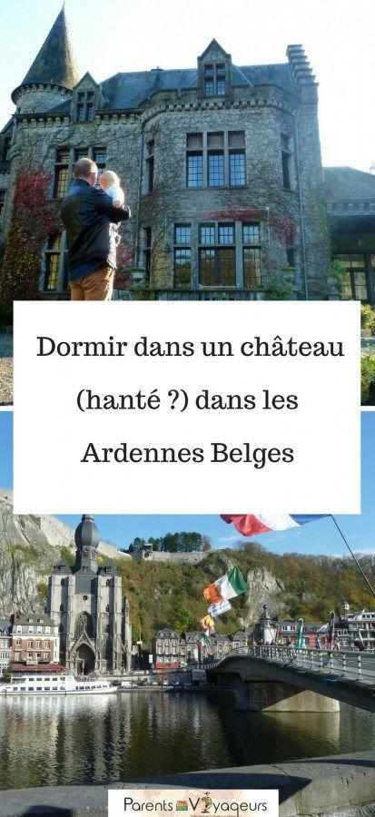 Passer La Nuit Dans Un Chateau Dans Les Ardennes Belges Ardennes Belges Ardennes Chateau Belgique