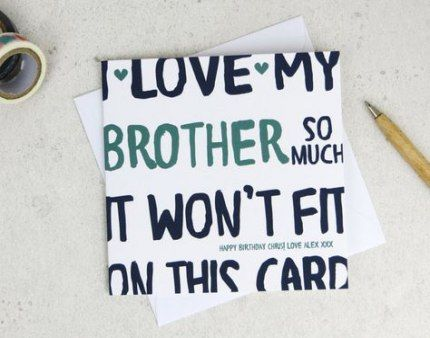 22 New Ideas For Birthday Card Wishes For Brother Birthday Cards For Brother Funny Brother Birthday Cards Birthday Present For Brother
