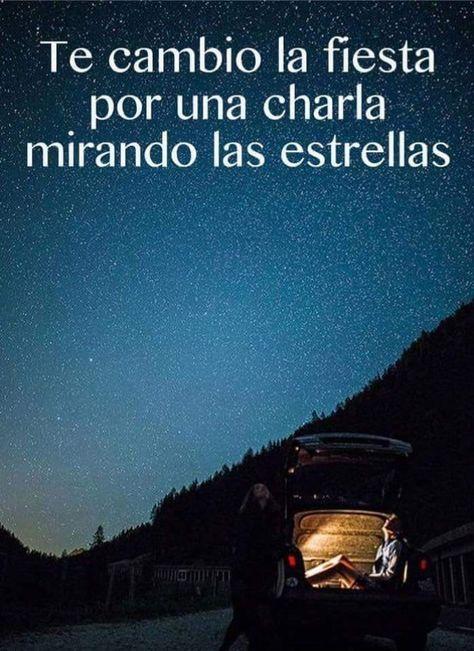Te cambio la fiesta por una charla mirando las estrellas.