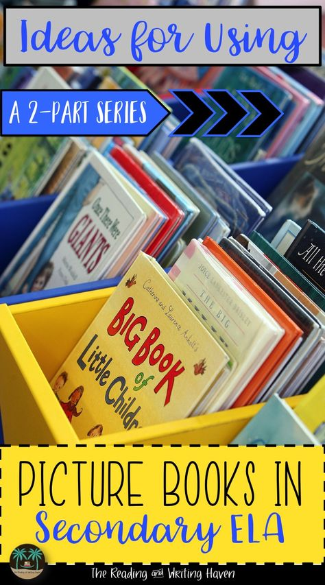 You're Never too Old to be Young: Using Picture Books with Older Students ~ Part 1