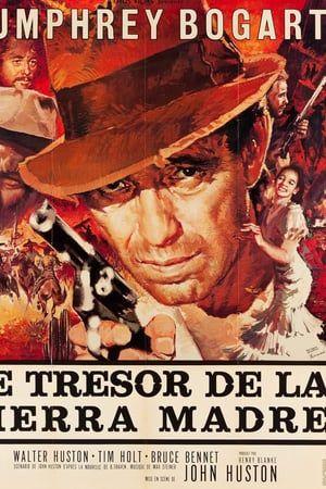 Regarder Le Tresor De La Sierra Madre 1948 Streaming Vf Gratuit