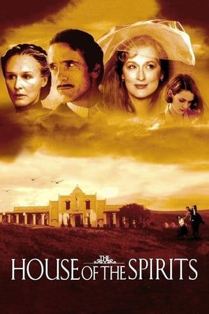 Watch Full The House Of The Spirits For Free Meryl Streep Movies Free Movies Online Full Movies Online Free