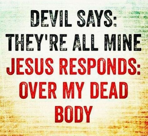 Over my dead body | Christian Funny Pictures - A time to laugh