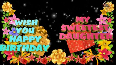 Happy Birthday Wishes For Daughter Images Quotes Message Animation