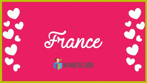 #France Meaning - Free, From France . Read interesting details about the name France 👇👇👇 & Tag your friend whose name is France. . Ty France #NameMeaning 📛 #MeaningOfMyName ✍️ #NamesLook 📣