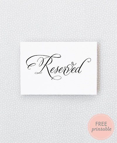 Free Printable From Hellolucky Reserved Sign Go To Www Likegossip Get More Gossip News Wedding My Part 2 Pinterest