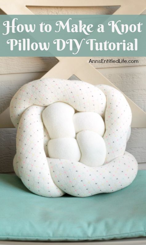 How to Make a Knot Pillow DIY Tutorial