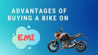 Advantages Of Buying A Bike On Emi Improve Your Credit Score