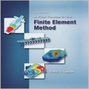 Solution Manual For A First Course In The Finite Element Method