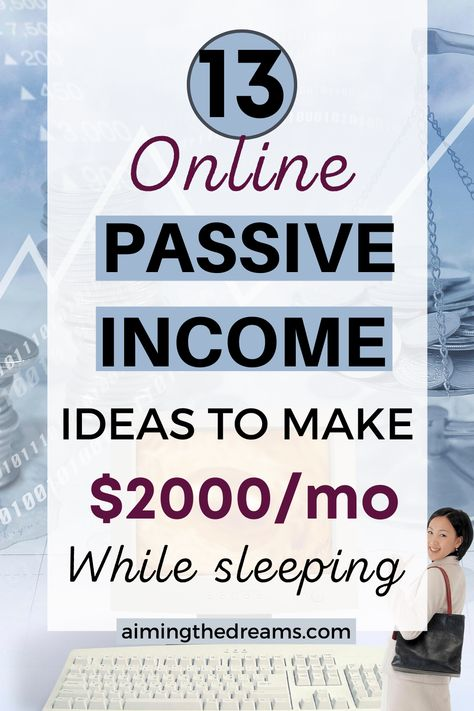 Online passive income ideas to make money