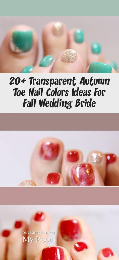 20+ Transparent Autumn Toe Nail Colors Ideas For Fall Wedding Bride - Nail Art -  Fall toe nail art can brighten those days  time to say goodbye to hot summer. Heart-warming toe col - #AccentNailsacrylic #AccentNailscoffin #AccentNailscolorcombos #AccentNailsdesigns #AccentNailsgel #AccentNailsglitter #AccentNailsideas #AccentNailsrhinestone #AccentNailsringfinger #AccentNailssimple #AccentNailssummer #art #Autumn #Bride #Colors #Fall #Ideas #Nail #Toe #Transparent #twoAccentNails #wedding