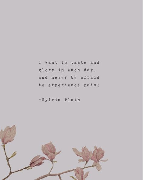 Sylvia Plath quote print I want to taste and glory in each   Etsy
