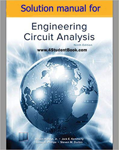 Solution Manual For Engineering Circuit Analysis 9th Edition