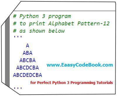 Print Aba Alphabet Pattern Pyramid Python Program In 2020 With