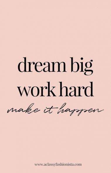 Memes Work Hard 47 Super Ideas Talking Quotes Work Quotes Dream Big Work Hard