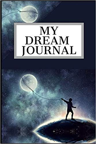 My Dream Journal Blank Journal Diary For You To Record Your Dreams Their Meanings The Significance In Your Life Dream Journal Journal Diary Blank Journal
