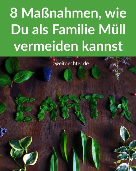 als familie muell vermeiden  vermeiden nachhaltigkeit
