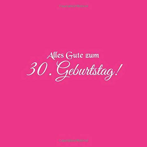 Alles Gute Zum 30 Geburtstag G Stebuch Alles Gute Zum 30