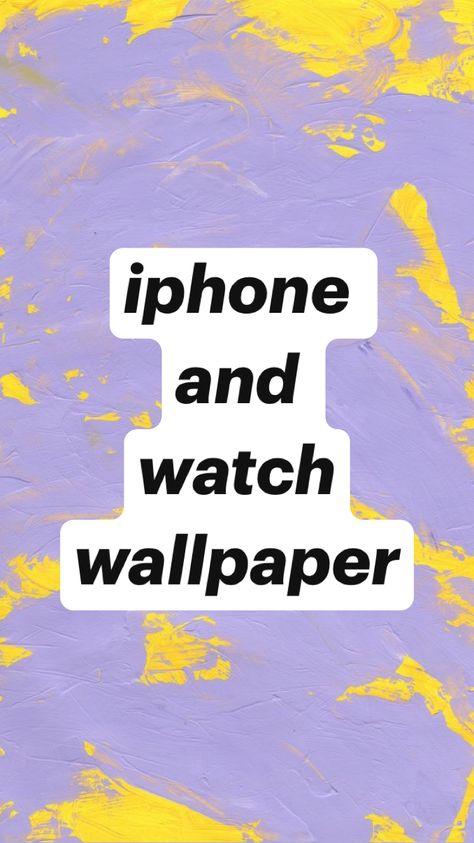 iphone+watch wallpaper♡︎