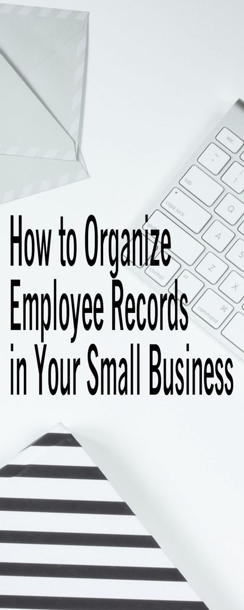 How To Organize Employee Records in Your Small Business | Sabrina's Admin Services