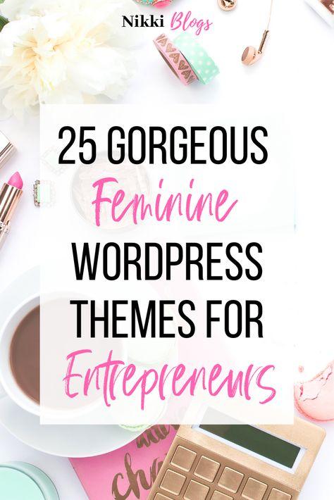25 Gorgeous Feminine WordPress Themes For Entrepreneurs | Nikki Blogs