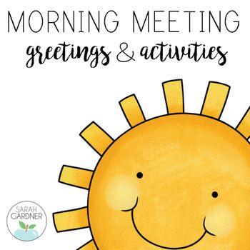 Free Morning Meeting Greetings & Activities