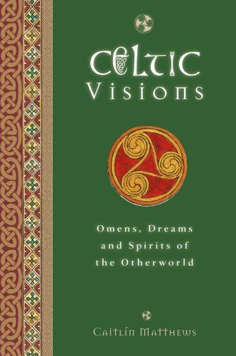 Celtic Visions Seership Omens And Dreams Of The Otherworld By Caitlin Matthews Http Www Amazon Com Dp 1780281110 Ref Cm Witchcraft Books Witch Books Books