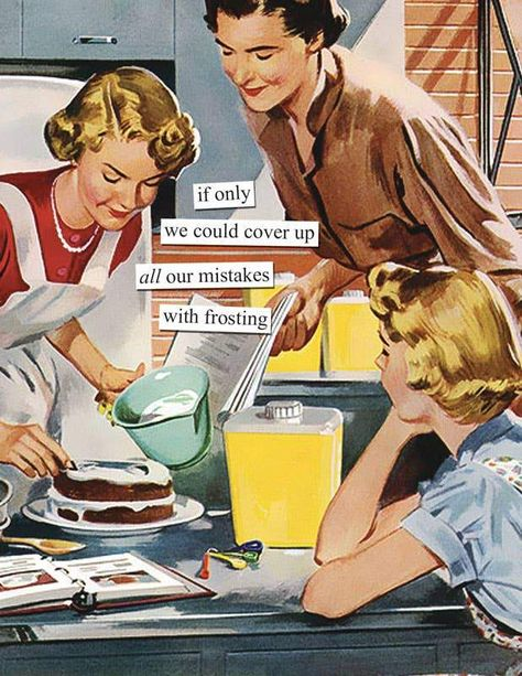 Inside: looks like we're going to need more frosting. Funny Nurse Quotes, Sarcastic Quotes, Nurse Humor, Funny Memes, Vintage Humor, Retro Humor, Funny Vintage Ads, Vintage Quotes, Funny Cute