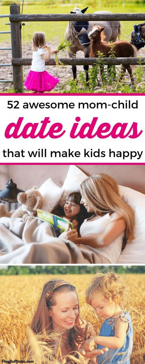 52 awesome date ideas that will make kids feel happy