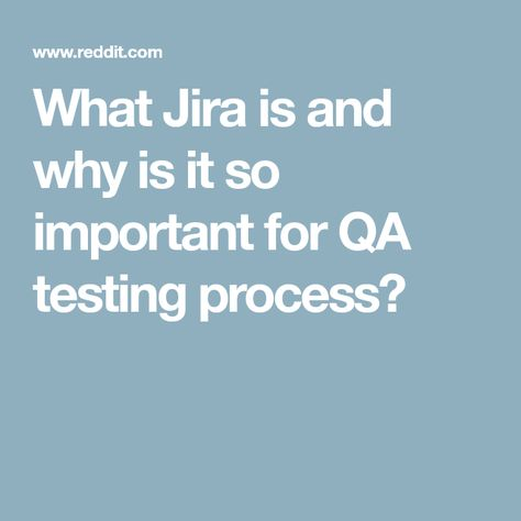 What Jira is and why is it so important for QA testing process?   Sql commands, Computer ...