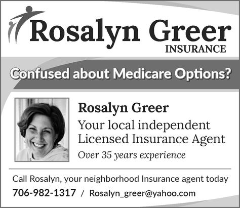Confused About Medicare Options Rosalyn Greer Your Local Independent Licensed Insura Rosalyn Greer Insurance Clayton Ga Georgia Claytong Medicare