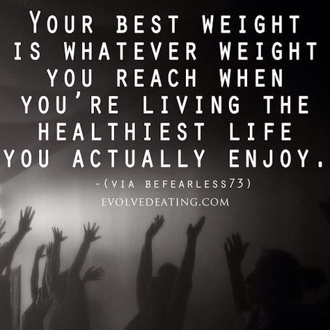 THIS: Your best weight is whatever weight you reach when you're living the healthiest life you actually enjoy. #eatingdisorder #anorexia #ednos #bulimia #recovery #weight