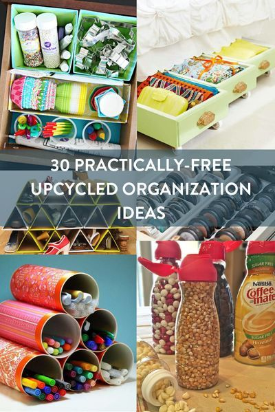 Use What You Have Practically Free Upcycled Organization Ideas Recycle Organization Upcycled Organization Kids Craft Storage