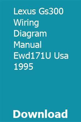 Lexus Gs300 Wiring Diagram Manual Ewd171u Usa 1995 Lexus Gs300 Lexus Electrical Diagram
