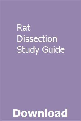 Rat Dissection Study Guide Study Guide Exam Guide Student Guide
