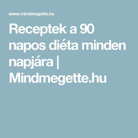 90 napos diéta fogyás)