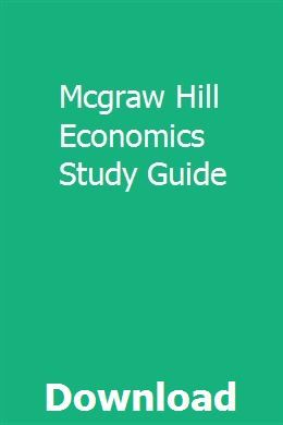 Mcgraw Hill Economics Study Guide | sibleakammant | Mcgraw