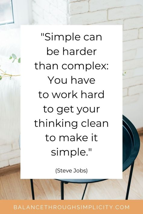 Making changes in our life can be difficult, especially if we don't know how or where to start. Check out this post for 5 tips to remember in your search for simplicity. They'll help you make changes that are realistic, sustainable and impactful for you. #simplicity #simple #simpleliving