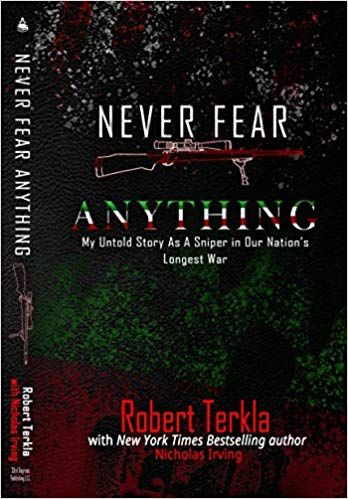 Pdf Download Never Fear Anything My Untold Story As A Sniper In