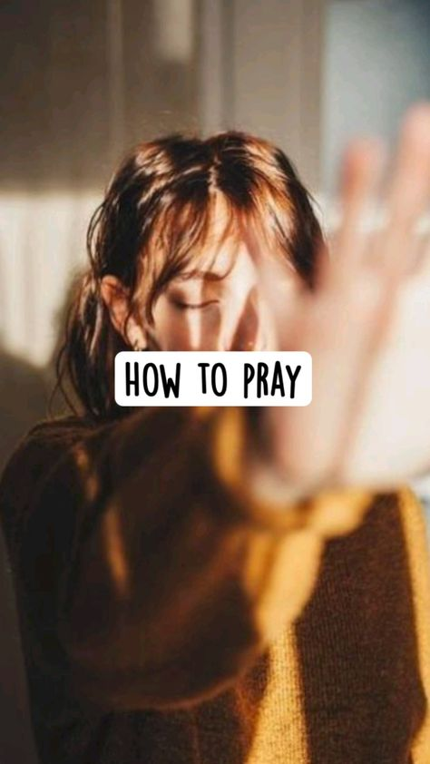 How To Pray💫