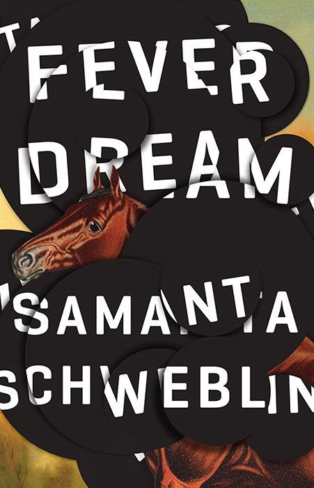Free Download Pdf Fever Dream By Samanta Schweblin Horror Novel Books Dream Book