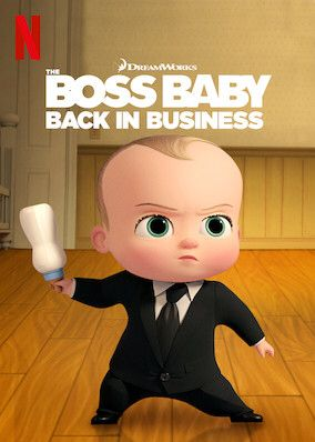 Check Out The Boss Baby Back In Business On Netflix In 2020 Boss Baby Baby Calm Family Fun Night