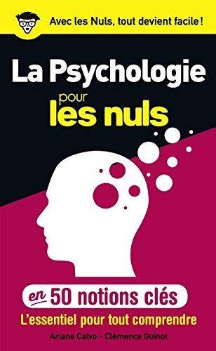 Telecharger La Psychologie Pour Les Nuls En 50 Notions Cles Pdf Livre Psychologie Psychologie Telechargement