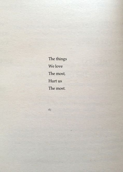 The Things We Love.  A new poem.  #poetry #quotes #love