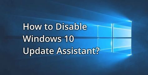 how to turn off windows update assistant permanently