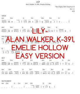 Lily Alan Walker K 391 Emelie Hollow Not Musik Lagu Musik